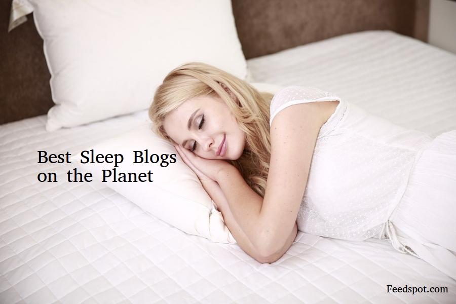 Top Sleep Blogs & Websites To Follow in 2019