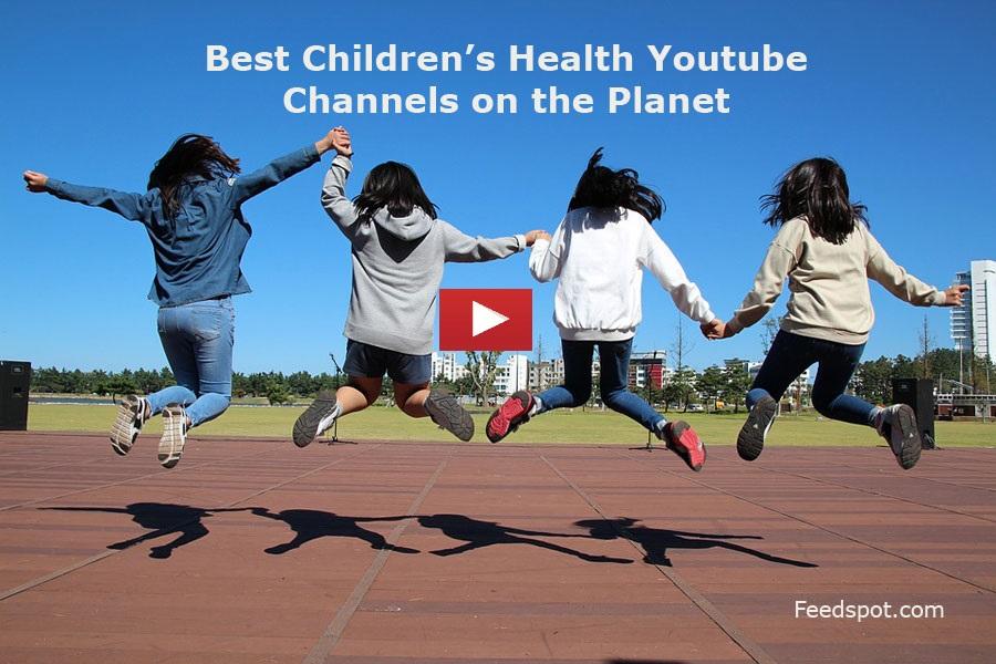 Children's Health Youtube Channels