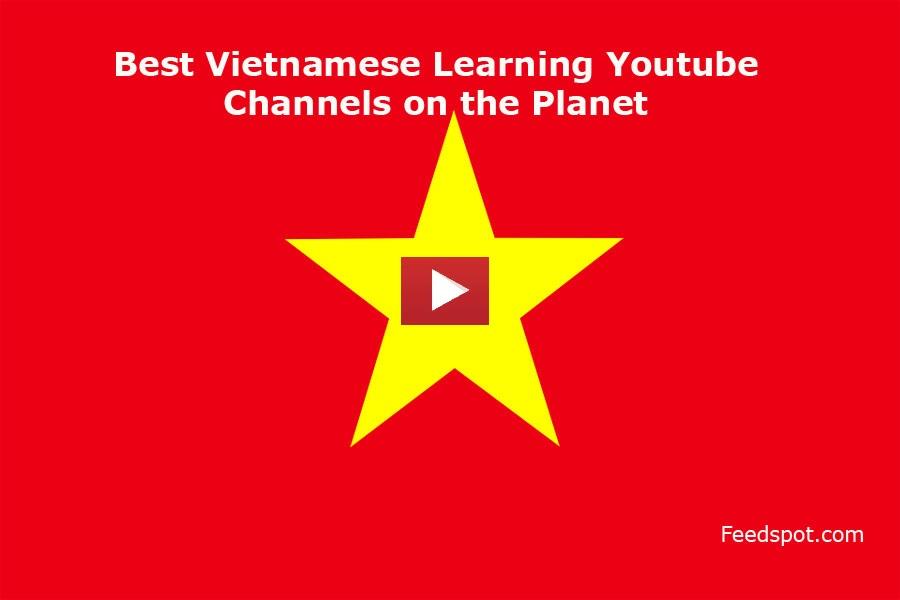 Vietnamese Learning Youtube Channels