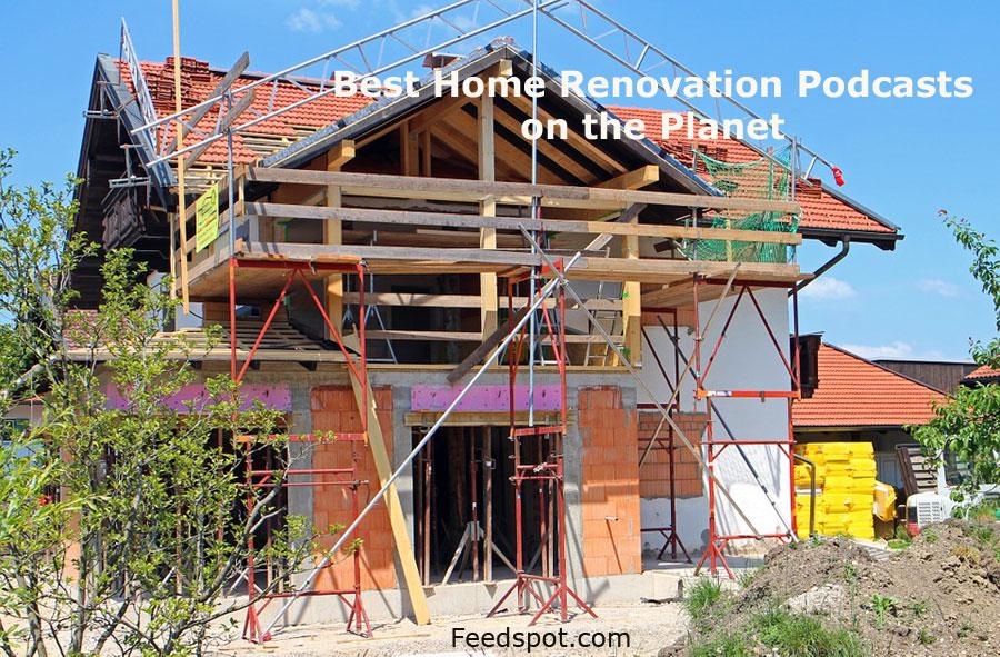 Home Renovation Podcasts