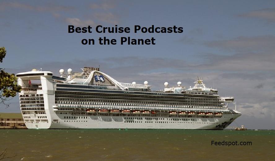 Cruise Podcasts