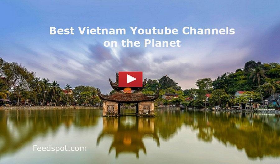 Vietnam Youtube Channels