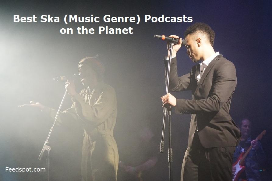 Ska (Music Genre)Podcasts