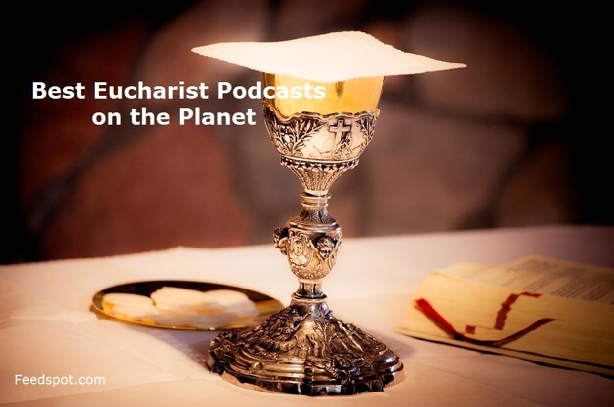 Eucharist Podcasts
