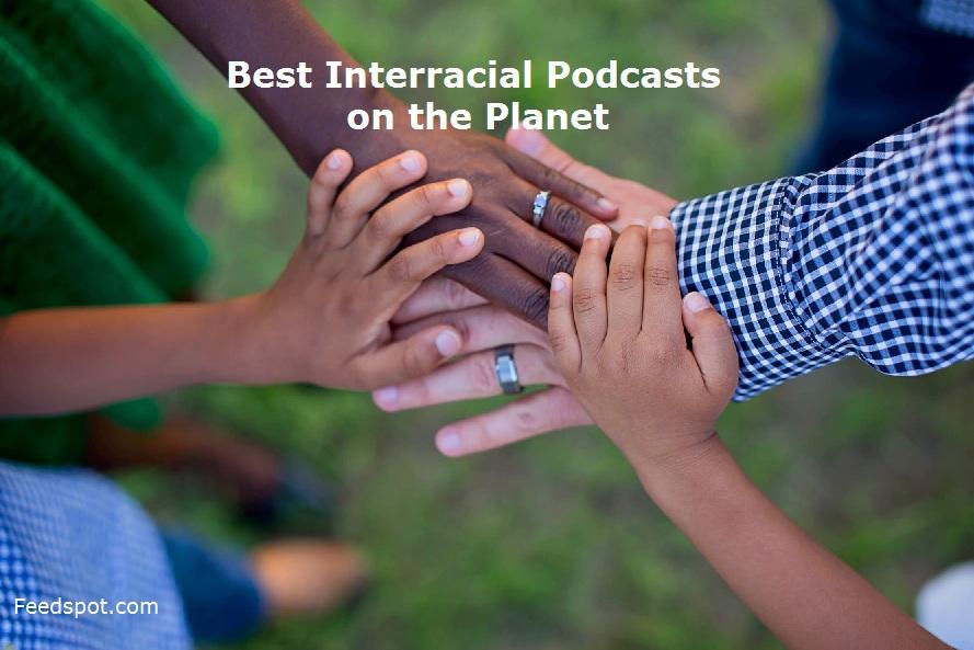 Interracial Podcasts